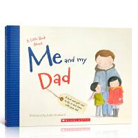 【全店300减100】英文原版绘本 A Little Book About Me and my Dad 关于我和我爸爸的