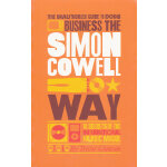 The Unauthorized Guide To Doing Business The Simon Cowell W