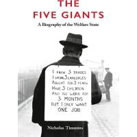 The Five Giants [New Edition]: A Biography of the Welfare S