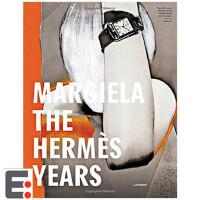 马丁马吉拉:爱马仕年 时尚服饰服装设计书籍Margiela: The Hermès Years