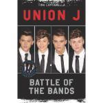 【预订】Union J and District 3: Battle of the Bands
