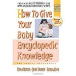 【预订】How to Give Your Baby Encyclopedic Knowledge: More Gent
