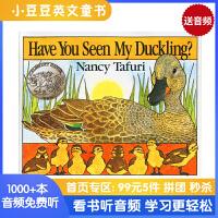 #小豆豆英文童书 Have You Seen My Duckling 你看到我的小鸭了吗 英文原版绘本 童趣绘本学前教育