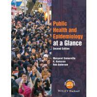 【预订】Public Health and Epidemiology at a Glance 2E 978111899