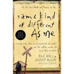 【预订】Same Kind of Different as Me: A Modern-Day Slave, an In