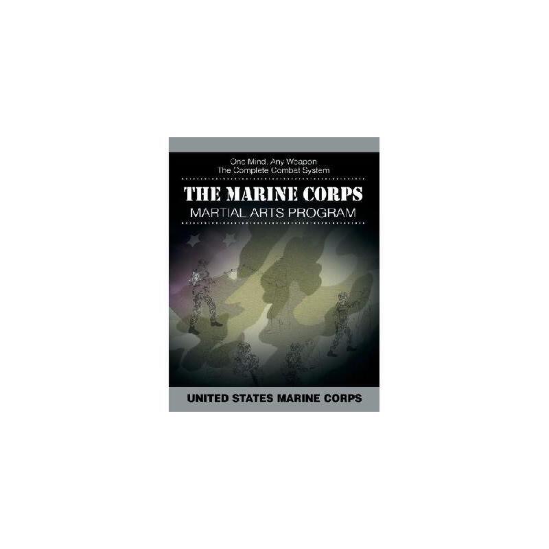 【预订】The Marine Corps Martial Arts Program: The Complete Combat System 美国库房发货,通常付款后3-5周到货!