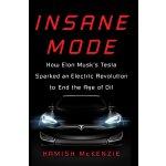 英文原版 疯狂模式 Insane Mode 特斯拉如何点燃终结石油时代的电子革命 Elon Musk 马斯克 Tesl