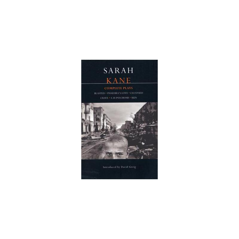 【预订】Sarah Kane: Complete Plays: Blasted; Phaedra's Love; Cleansed; Crave; 4.48 Psychosis; Skin 预订商品,需要1-3个月发货,非质量问题不接受退换货。