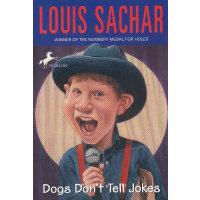 Dogs Don't Tell Jokes 狗不会讲笑话(纽伯瑞金奖小说《洞》作者) ISBN978067983372