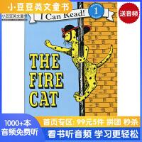 #英文绘本 原版进口The Fire Cat 消防猫(I Can Read )汪培�E第二阶段 [4-8岁]