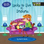 【预订】Lucky to Live in Indiana