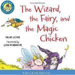 【预订】The Wizard, the Fairy, and the Magic Chicken