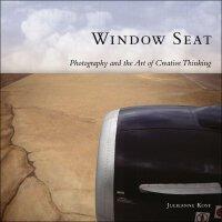 【预订】Window Seat: The Art of Digital Photography & Creative T