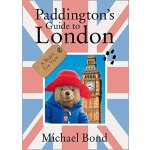 Paddington's Guide To London 小熊帕丁顿带你游伦敦