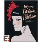 100 Years of Fashion Illustration 时装插图100年 时尚服装插画