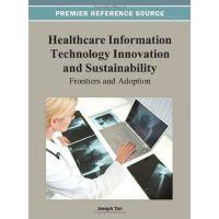 【预订】Healthcare Information Technology Innovation and Sustain