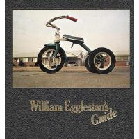 【预订】William Eggleston's Guide 9780870703782