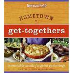 【预订】Hometown Get-Togethers: Memorable Meals for Great Gathe