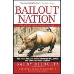 【预订】Bailout Nation: How Greed and Easy Money Corrupted Wall