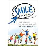 【预订】Smile Forward: How to Improve Your Child's Life with Or
