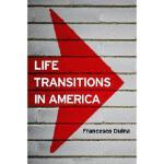【预订】Life Transitions in America