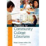 【预订】Handbook for Community College Librarians