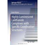 【预订】Highly Luminescent Lanthanide Complexes with Specific C