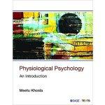 【预订】Physiological Psychology 9789386062116