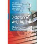 【预订】Dictionary of Weighing Terms 9783642444258