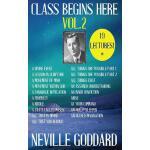 【预订】Neville Goddard: Class Begins Here Vol.2 (Nineteen Lect