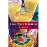 【预订】Champagne Cocktails: 50 Cork-Popping Concoctions and Sc
