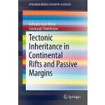 【预订】Tectonic Inheritance in Continental Rifts and Passive M