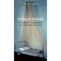 【预订】Sailing by Starlight: In Search of Treasure Island and