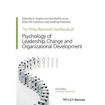 【预订】The Wiley-Blackwell Handbook of the Psychology of Leadershi... 9781119237921 美国库房发货,通常付款后3-5周到货!