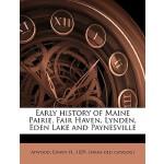 【预订】Early History of Maine Pairie, Fair Haven, Lynden, Eden