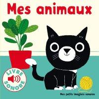 【现货】法语原版 我的动物们 我的宠物 Mes animaux: 6 images à regarder, 6 son
