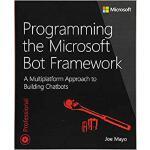 【预订】Programming the Microsoft Bot Framework: A Multiplatfor