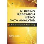 【预订】Nursing Research Using Data Analysis: Qualitative Desig