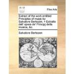 【预订】Extract of the Work Entitled Principles of Music by Sal