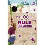 【预订】Moxie and the Art of Rule Breaking: A 14 Day Mystery