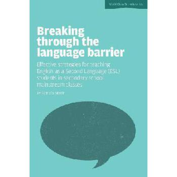 【预订】Breaking Through the Language Barrier: Effective Strategies for Teaching English as a Second Lan 美国库房发货,通常付款后3-5周到货!