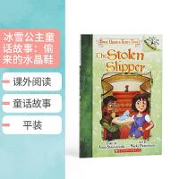 英文原版 学乐大树系列 冰雪公主童话故事:偷来的水晶鞋Once Upon a Fairy Tale #2 The Sto