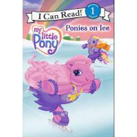 My Little Pony: Ponies on Ice 我的小小马:小小马去滑冰(I Can Read,Level