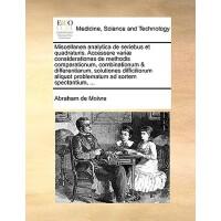【预订】Miscellanea Analytica de Seriebus Et Quadraturis. Access