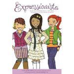 【预订】Expressionista: How to Express Your True Self Through (