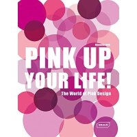【预订】Pink Up Your Life!: The World of Pink Design 9783037681