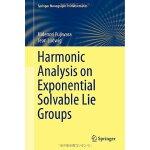 【预订】Harmonic Analysis on Exponential Solvable Lie Groups 97