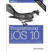 【预订】Programming IOS 10: Dive Deep Into Views, View Controll