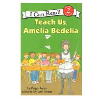 #英文原版 Teach Us, Amelia Bedelia [4-8岁]