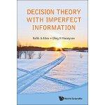【预订】Decision Theory with Imperfect Information 978981461103